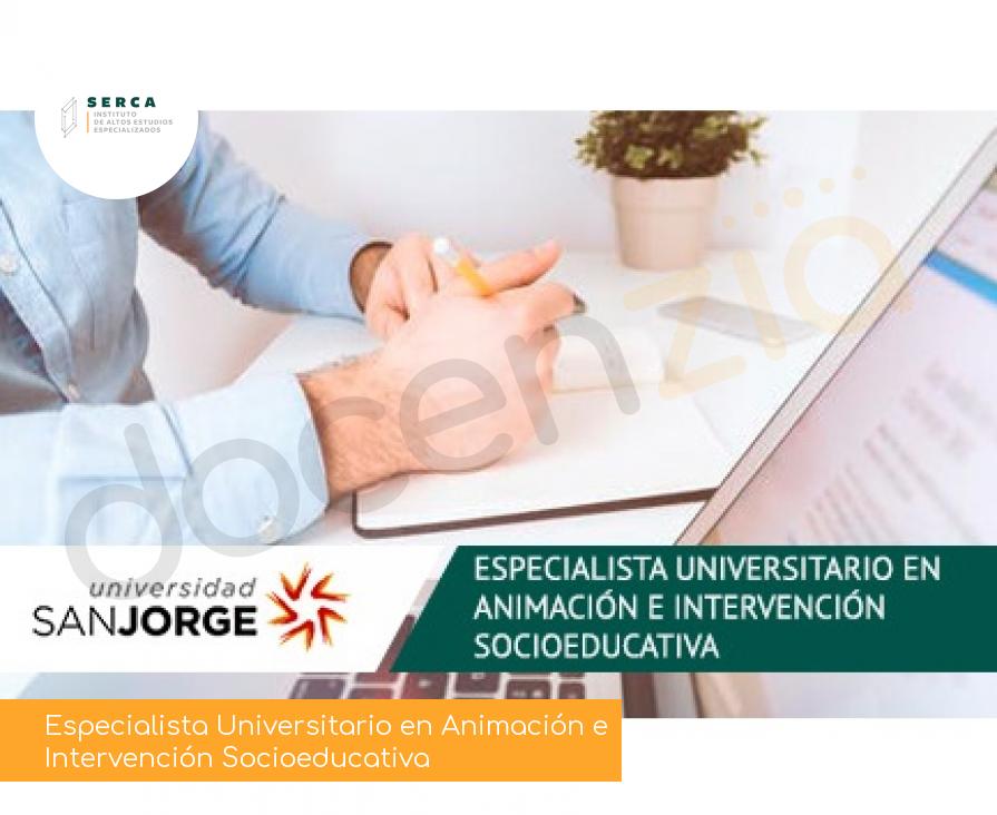 Especialista Universitario en Animación e Intervención Socioeducativa